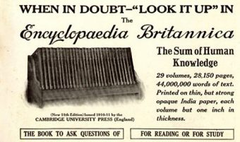 "Advertisement for the 1911 Encyclopædia Britannica with the heading ""When in doubt - 'Look it up' in The Encyclopædia Britannica"""