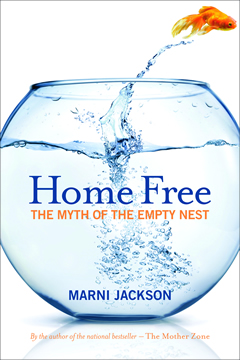 Book cover: Home Free: the myth of the empty nest