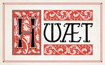 """The word """"HWAET"""" in medieval typeface"""