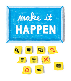 "Illustration of post-it notes with scribbles, in front of a sign with the words ""make it HAPPEN"""