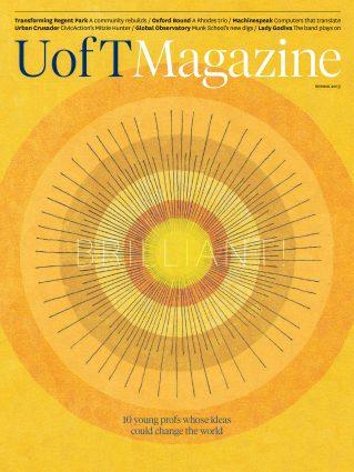 U of T Magazine Spring 2013