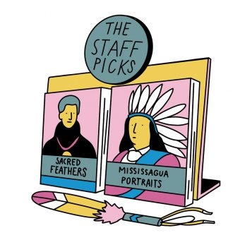 """Display of Sacred Feathers and Mississauga Portraits labelled """"The Staff Picks"""""""