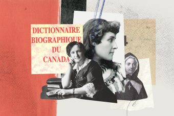 "A collage of images of three women from different time periods, with the right image being an illustration of a nun; on the left of the images are the words ""Dictionnaire Biographique du Canada"""