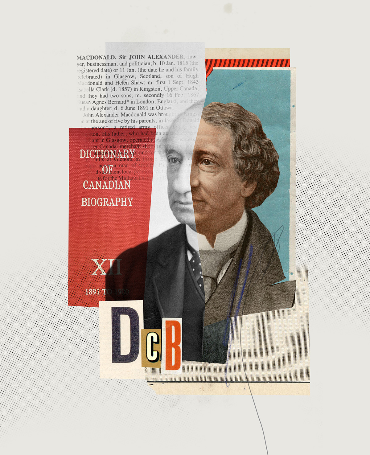 A collage containing an illustration of Sir John A. Macdonald with